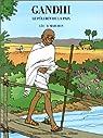 Gandhi, le pèlerin de la paix par Marchon