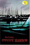 Unsafe Harbor, Gus Leodas, 0595784402