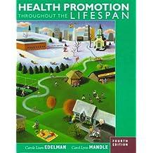 Health Promotion Throughout the Lifespan