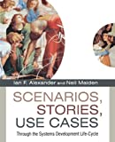 Scenarios, Stories, Use Cases, , 0470861940