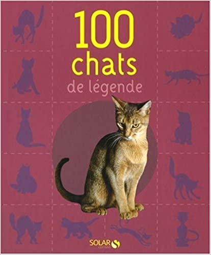100 CHATS DE LEGENDE NE