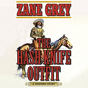The Hash Knife Outfit Audiobook