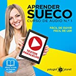 Aprender Sueco - Curso de Áudio de Sueco, No. 1 [Learn Swedish - Swedish Audio Course, Book 1]    Polyglot Planet