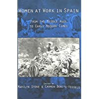 Women at Work in Spain: From the Middle Ages to Early Modern Times