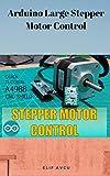 Arduino Large Stepper Motor Control