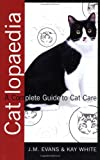 img - for Catlopaedia: A Complete Guide to Cat Care book / textbook / text book