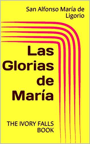 Las Glorias de María (Spanish Edition)