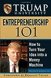 Trump University Entrepreneurship 101, Michael E. Gordon, 0470047127