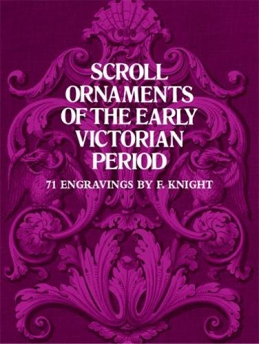Scroll Ornaments of the Early Victorian Period (Dover Pictorial Archive)