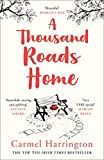 A Thousand Roads Home (Uplifting and Gripping Novel from the Irish Times Bestseller)