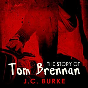 The Story of Tom Brennan Audiobook