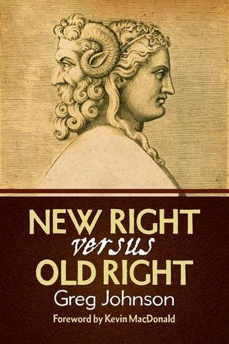 Book cover from New Right vs. Old Right by Greg Johnson
