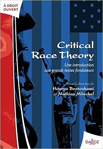 Amazon Fr Critical Race Theory Une Introduction Aux