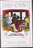 Child-Loving: The Erotic Child and Victorian Culture
