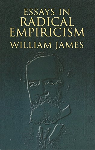 Essays in Radical Empiricism