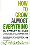 img - for How to Grow Almost Anything book / textbook / text book