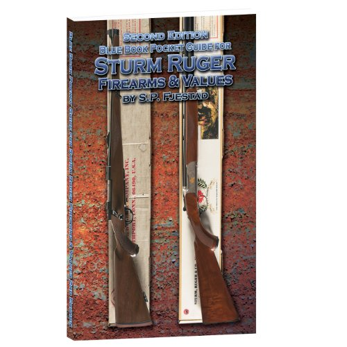 Ruger Sturm (2nd Edition Blue Book Pocket Guide for Sturm Ruger Firearms & Values)