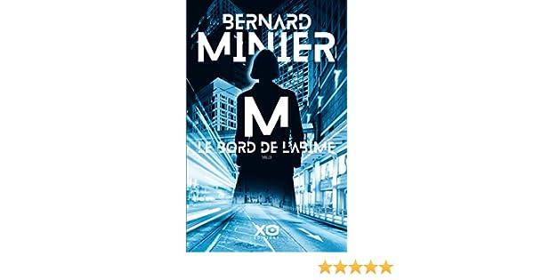 M Le Bord De L Abime French Edition Bernard Minier