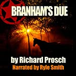 Branham's Due: Holt County Short Story | Richard Prosch