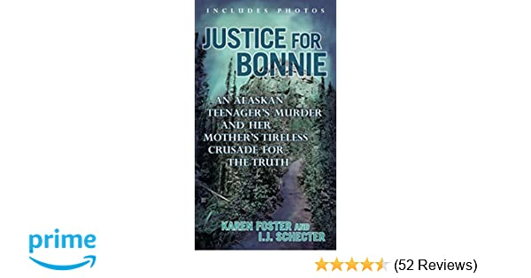 Justice for Bonnie: An Alaskan Teenager's Murder and Her Mother's