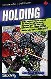Holding, Lorna Schultz Nicholson and Lorna Schultz Nicholson, 1552770117