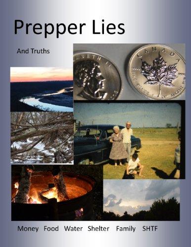 Prepper Lies And Truths