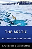 The Arctic: What Everyone Needs to Know®