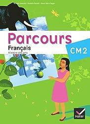 Parcours Français CM2 éd. 2010 - Manuel de l'élève