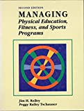 Managing Physical Education, Fitness, and Sports Programs