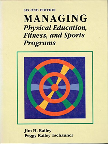 Managing Physical Education, Fitness, and Sports Programs by McGraw-Hill Humanities/Social Sciences/Languages