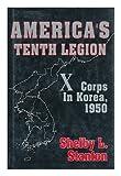 America's Tenth Legion, Shelby L. Stanton, 0891412581