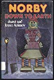 img - for Norby Down to Earth (Norby Series) book / textbook / text book