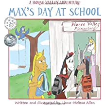 Max's Day at School: A Horse Valley Adventure (Book 3) (Volume 3)