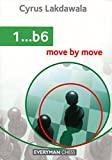 1...b6: Move By Move-Cyrus Lakdawala