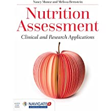 Nutrition Assessment: Clinical and Research Applications