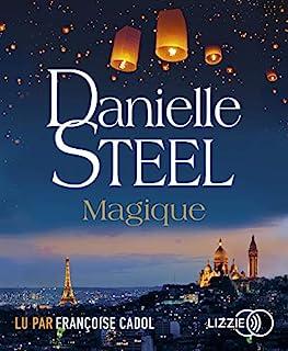 Magique, Steel, Danielle