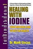 Healing With Iodine: Your Missing Link To Better