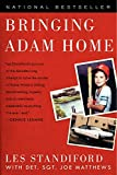 img - for Bringing Adam Home: The Abduction That Changed America book / textbook / text book