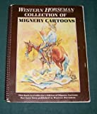 Western Horseman Collection of Mignery Cartoons, Herb Mignery, 0933909063