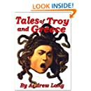 Tales of Troy and Greece [Illustrated]