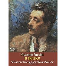 Il Trittico in Full Score: Il Tabarro/Suor Angelica/Gianni Schicchi
