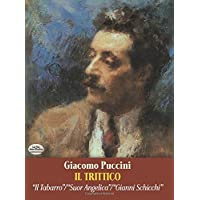 IL TRITTICO IN FULL SCORE: Il Tabarro/Suor Angelica/Gianni