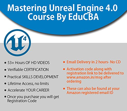 Mastering Unreal Engine 4 0 Course By EduCBA(Email Delivery