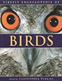 Firefly Encyclopedia of Birds