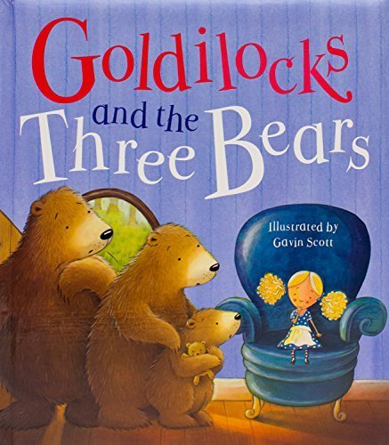 Goldilocks and the Three Bears by Parragon Books (June 1, 2012) Hardcover