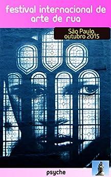 Festival Internacional de Arte de Rua de São Paulo por [Mendes, Ovidio]