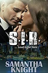 S.I.R. (Love is for liars Book 1)