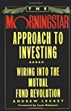 The Morningstar Approach to Investing, Andrew Leckey, 0446520136