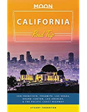 Moon California Road Trip (Third Edition): San Francisco, Yosemite, Las Vegas, Grand Canyon, Los Angeles & the Pacific Coast (Travel Guide)