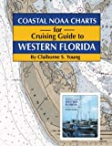 img - for Coastal NOAA Charts for Cruising Guide to Western Florida book / textbook / text book